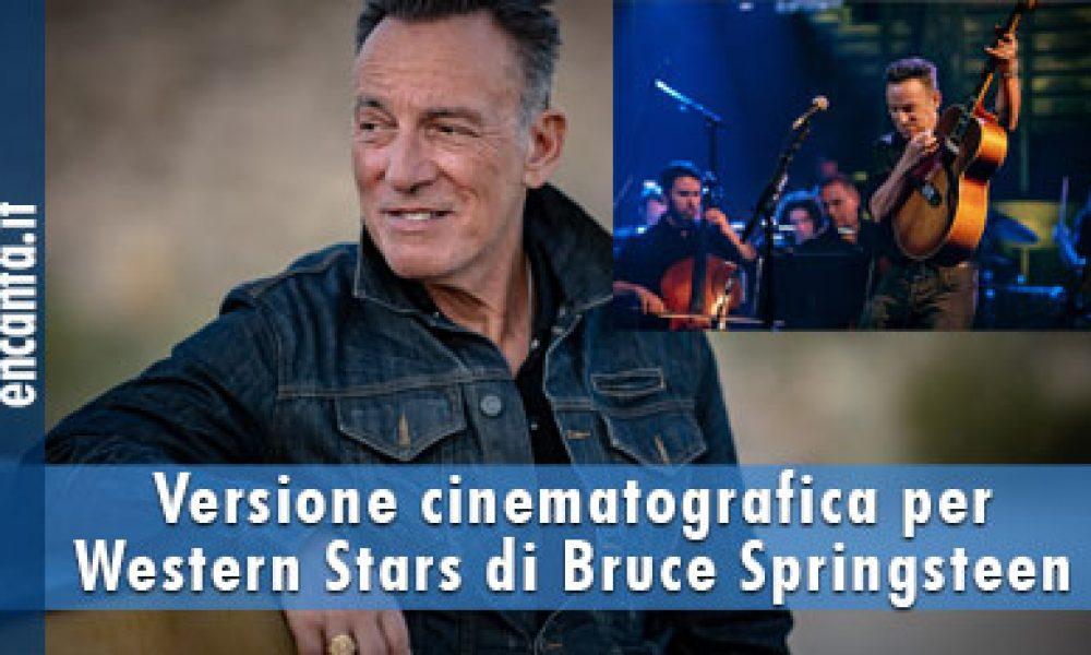 Versione cinematografica per Western Stars di Bruce Springsteen