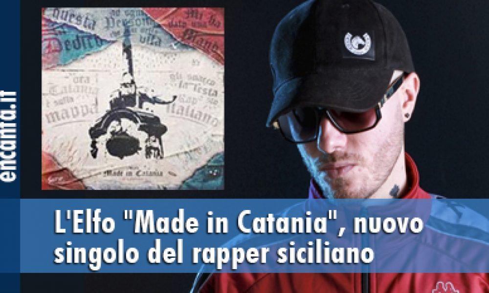 """L'Elfo """"Made in Catania"""", nuovo singolo del rapper siciliano"""