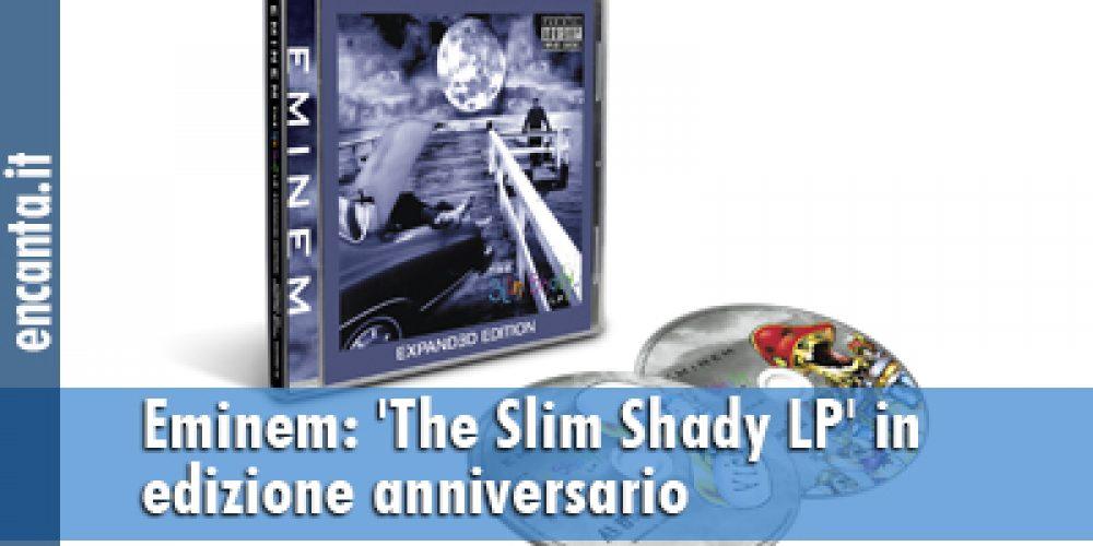 Eminem: 'The Slim Shady LP' in edizione anniversario