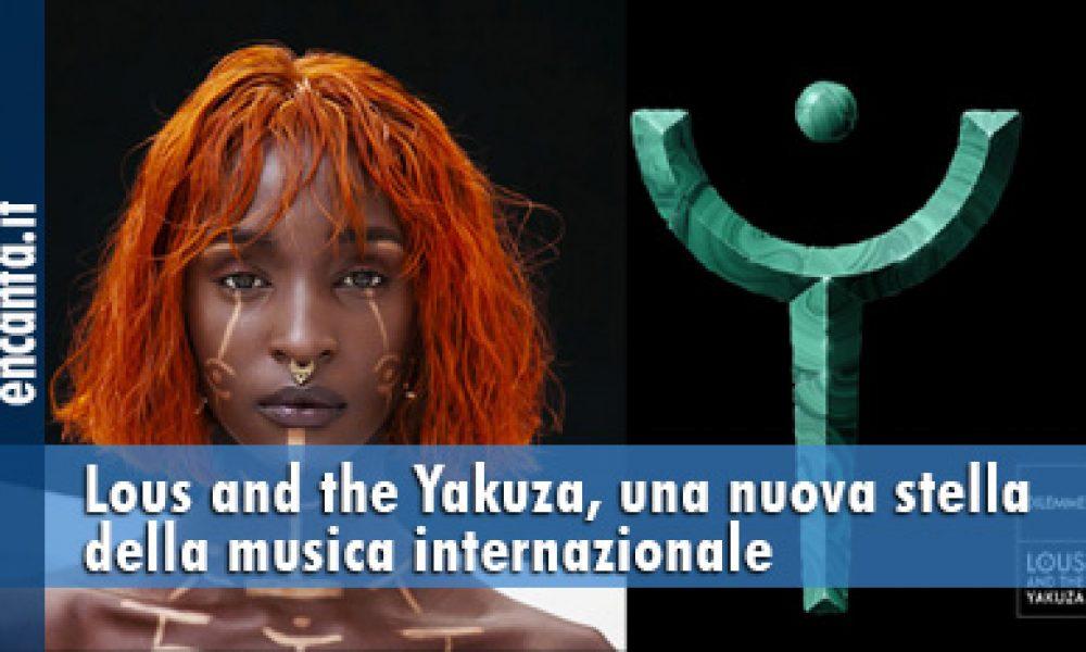 Lous and the Yakuza, una nuova stella della musica internazionale