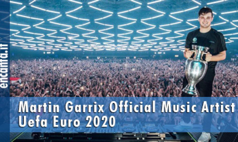 Martin Garrix Official Music Artist Uefa Euro 2020