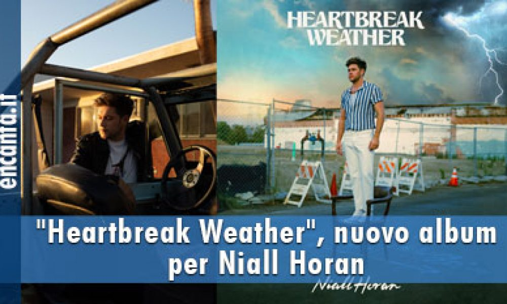 """Heartbreak Weather"", nuovo album per Niall Horan"