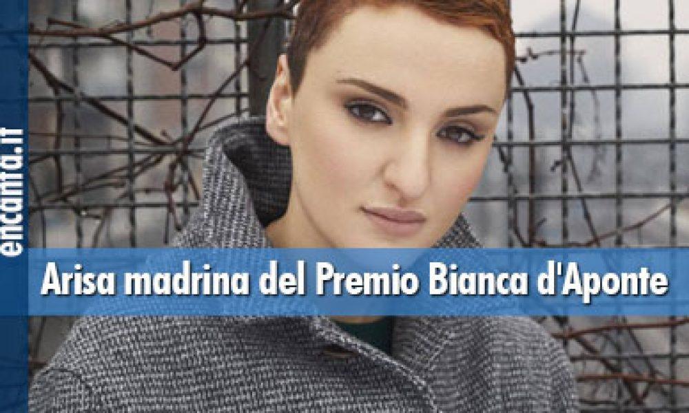 Arisa madrina del Premio Bianca d'Aponte