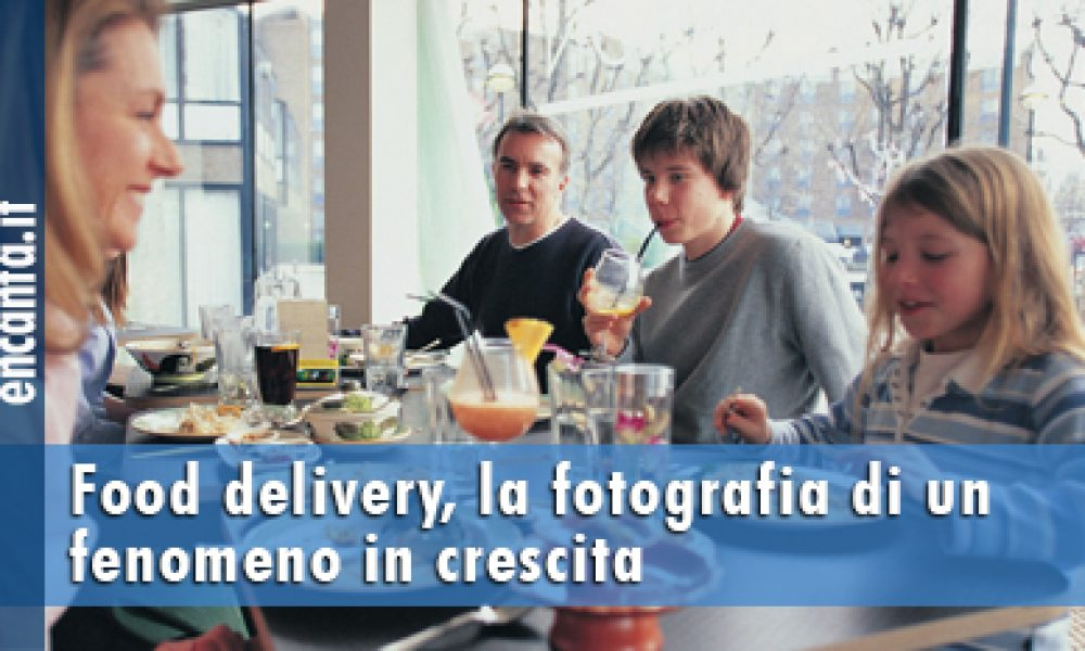 Food delivery, la fotografia di un fenomeno in crescita