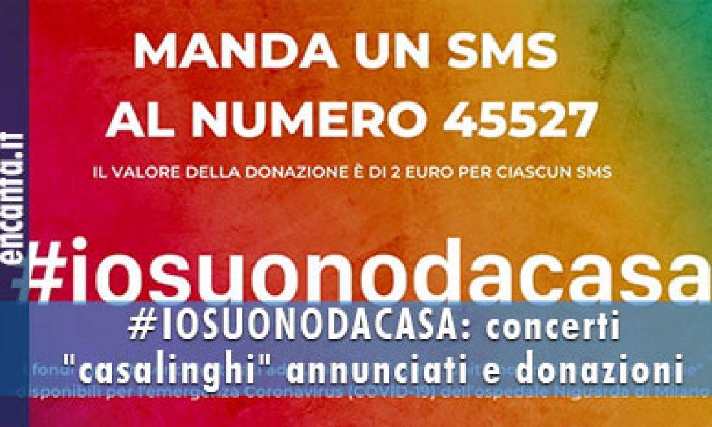 """#IOSUONODACASA: concerti """"casalinghi"""" annunciati e donazioni"""