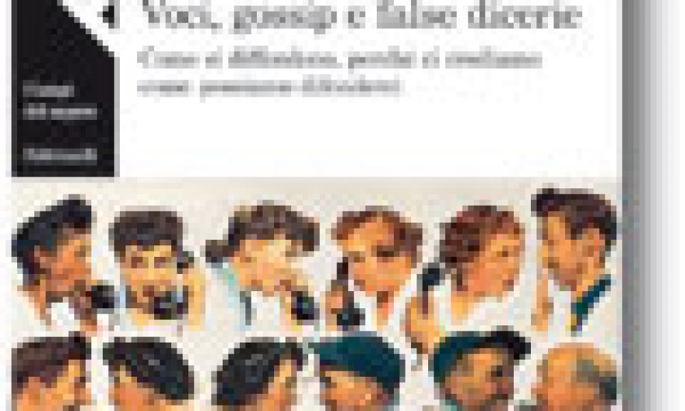 Voci, gossip e false dicerie