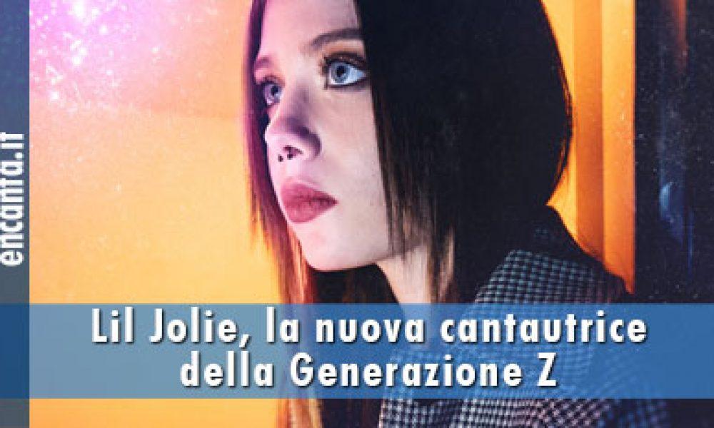 Lil Jolie, la nuova cantautrice della Generazione Z