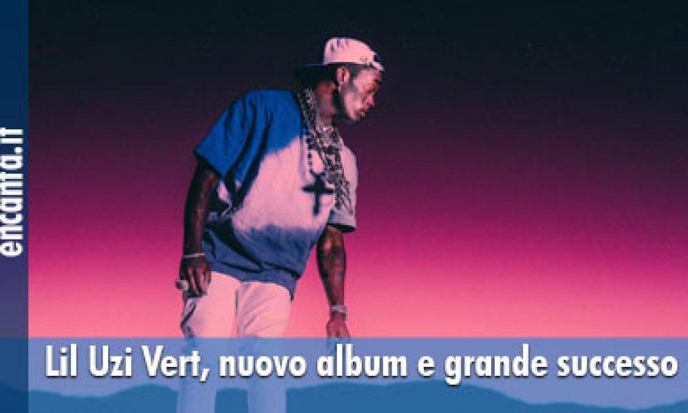 Lil Uzi Vert, nuovo album e grande successo