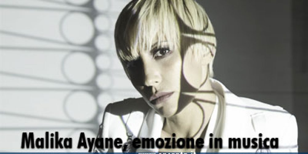Malika Ayane, emozioni in musica