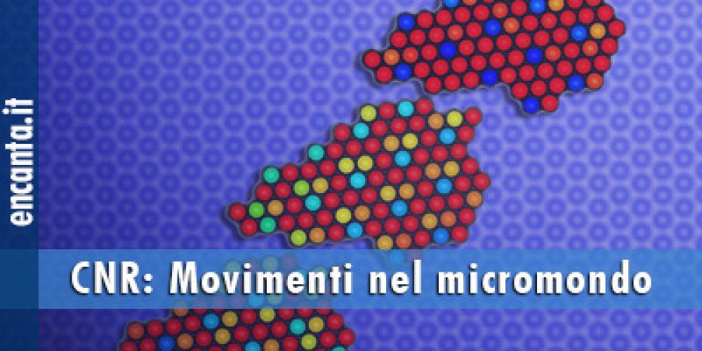 Movimenti nel micromondo