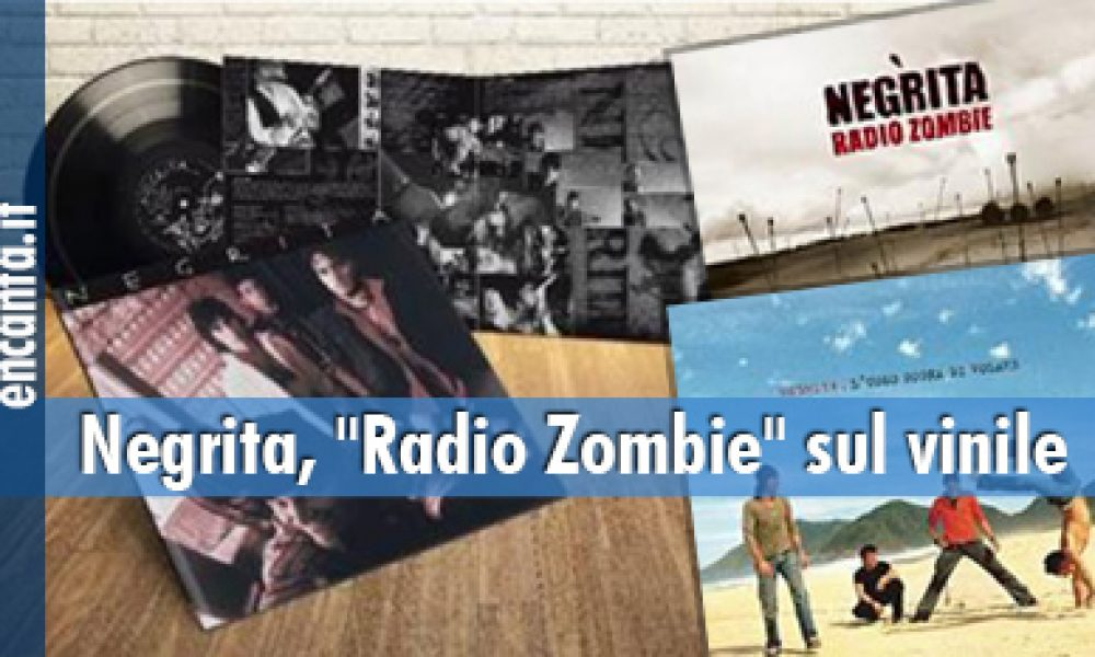 "Negrita, ""Radio Zombie"" sul vinile"