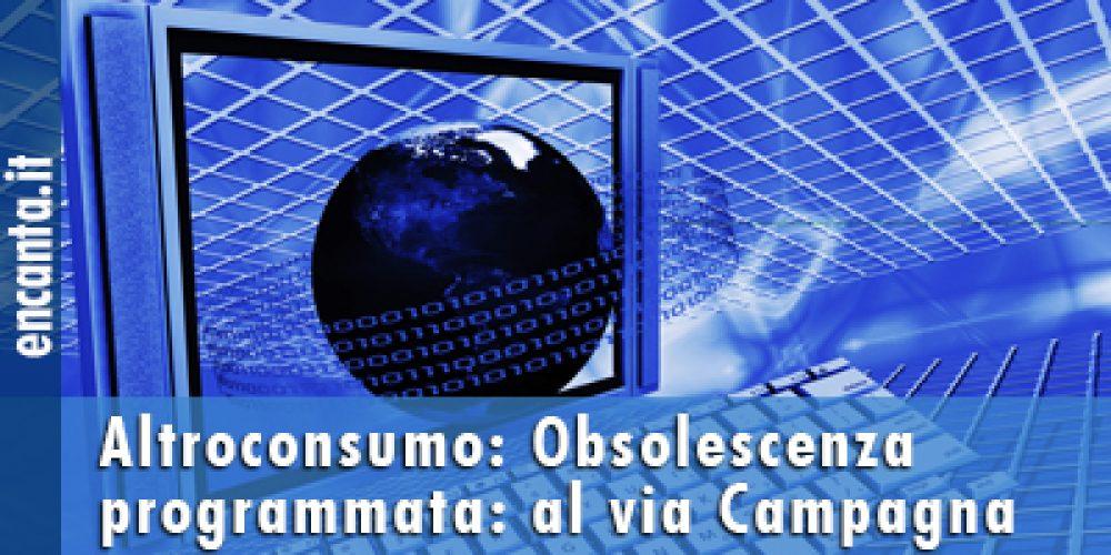 Obsolescenza programmata: al via la Campagna