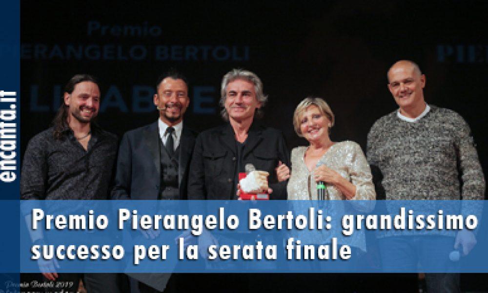 Premio Pierangelo Bertoli: grandissimo successo per la serata finale