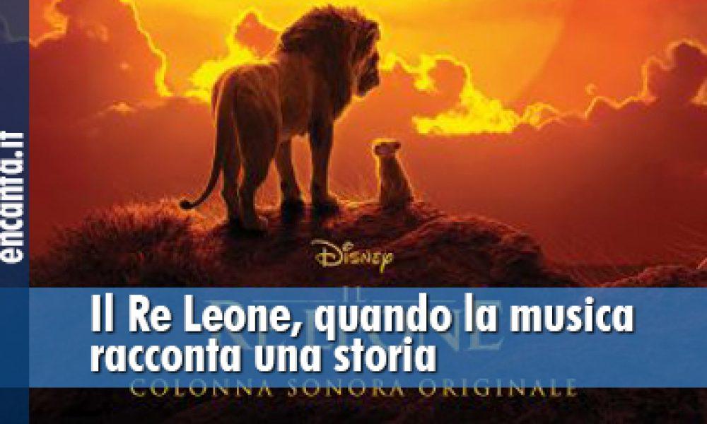 Il Re Leone, quando la musica racconta una storia