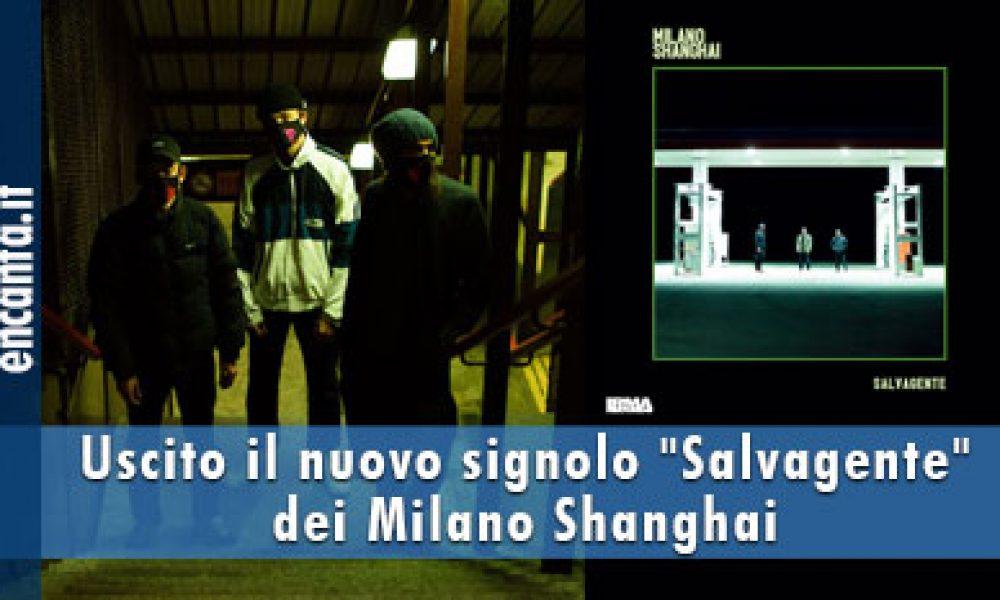 """Uscito il nuovo signolo """"Salvagente"""" dei Milano Shanghai"""