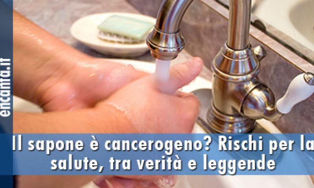 Il sapone è cancerogeno? Rischi per la salute, tra verità e leggende metropolitane