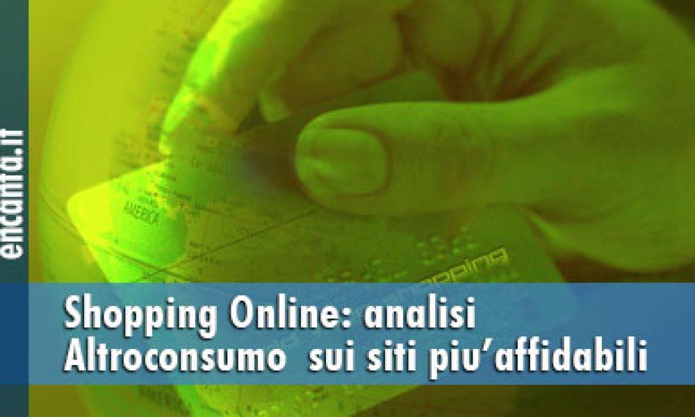 Shopping Online: analisi Altroconsumo  sui siti piu'affidabili