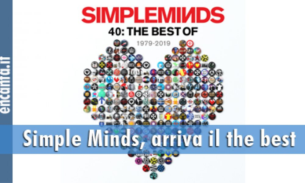 Simple Minds, arriva il the best