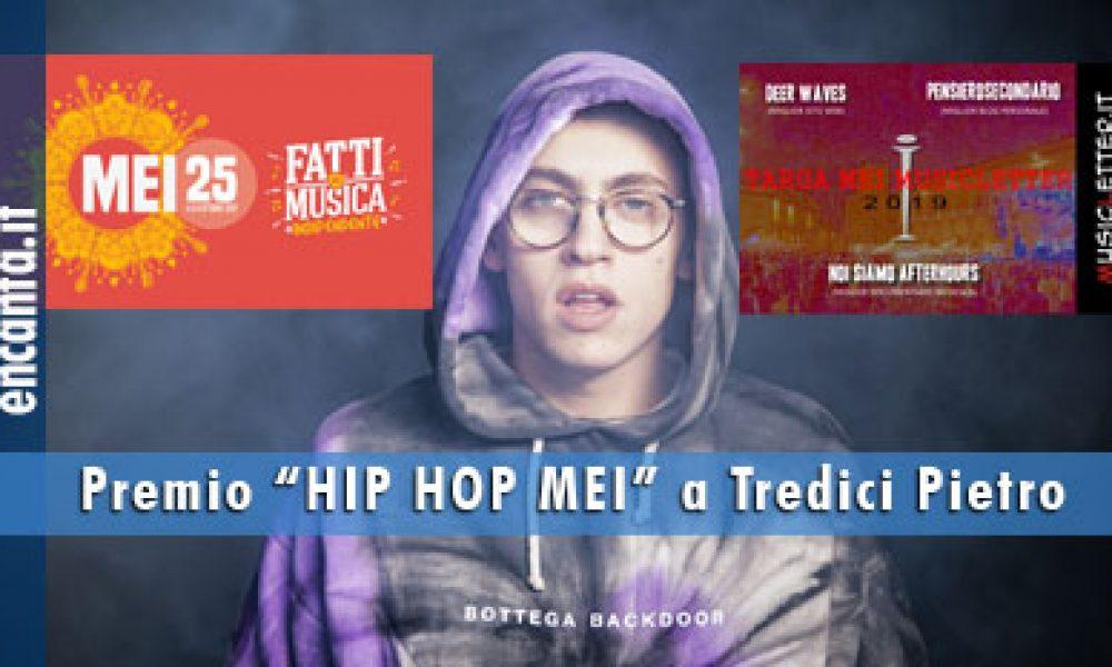 """Premio """"HIP HOP MEI"""" a Tredici Pietro"""