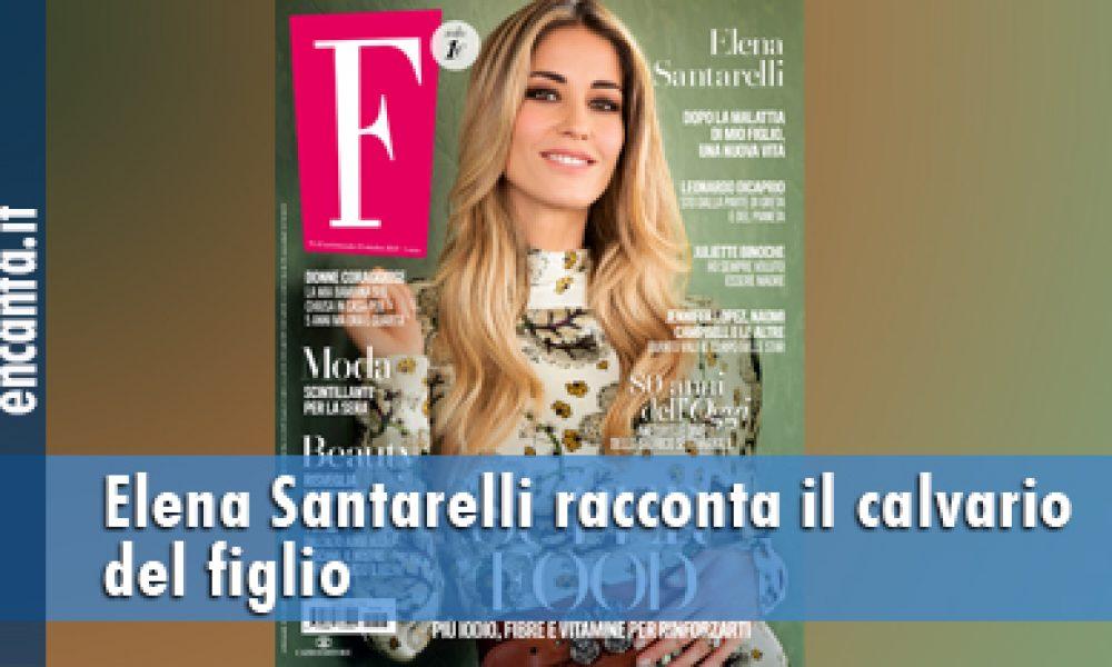 Elena Santarelli racconta il calvario del figlio