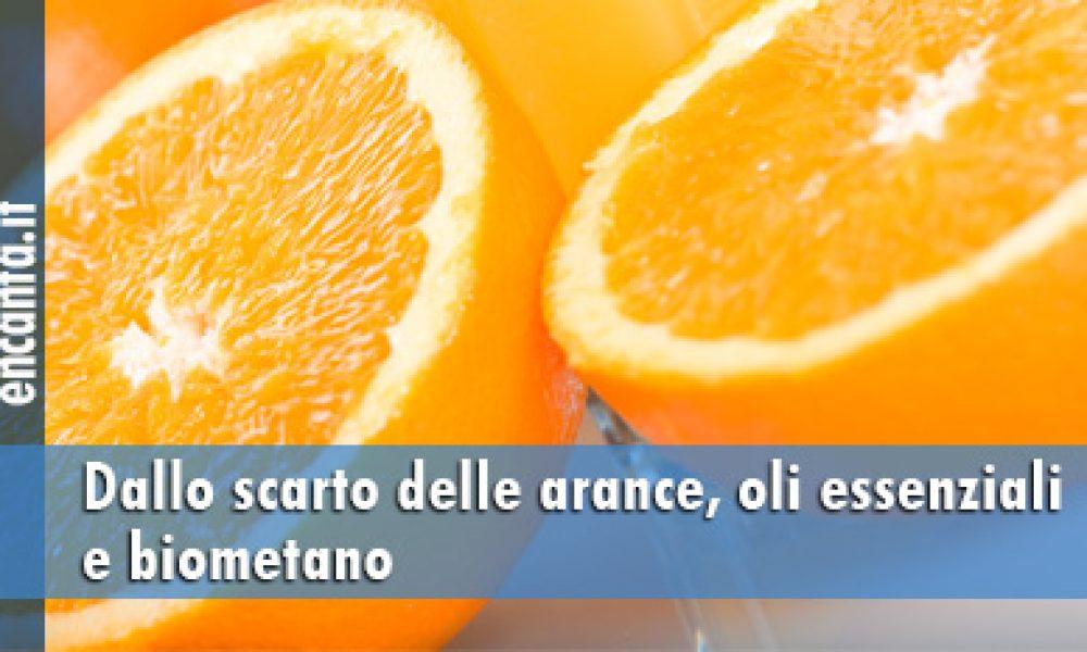 Dallo scarto delle arance, oli essenziali e biometano