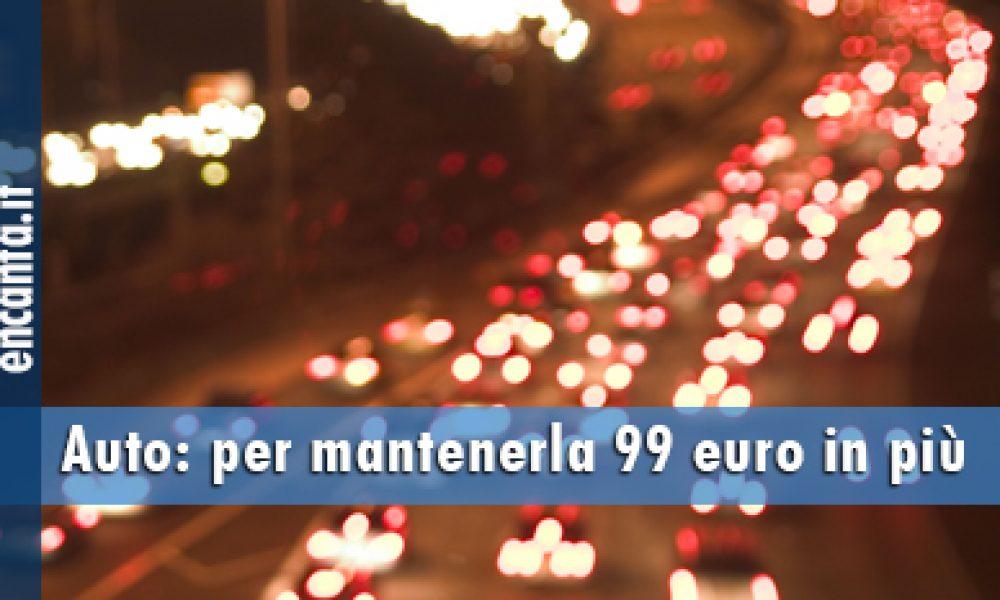 Auto: per mantenerla 99 euro in più