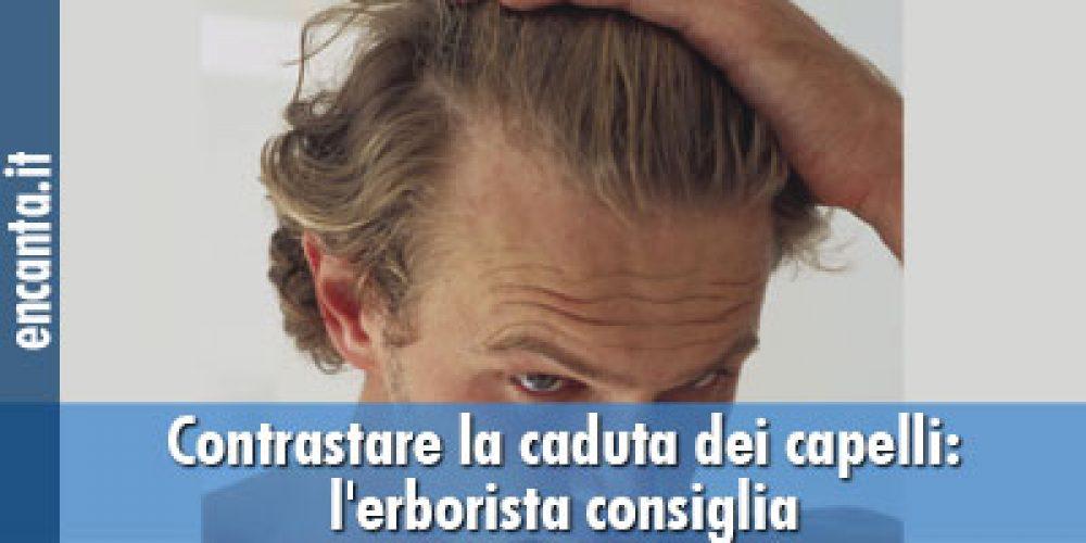 Contrastare la caduta dei capelli: l'erborista consiglia