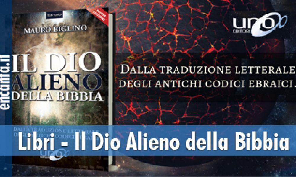 Libri – Il Dio Alieno della Bibbia
