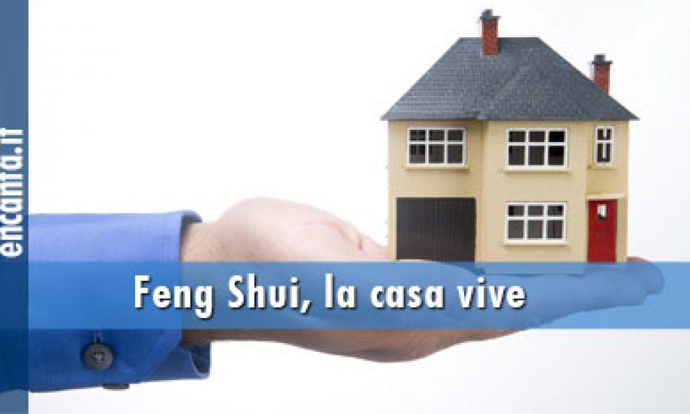 Feng Shui, la casa vive