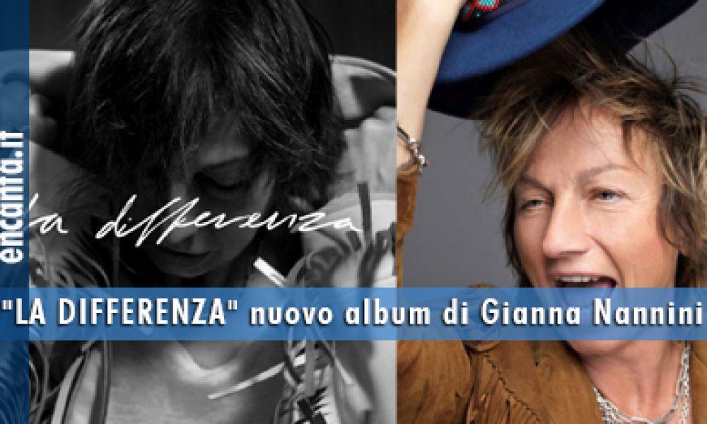 """""""LA DIFFERENZA"""" nuovo album di Gianna Nannini"""