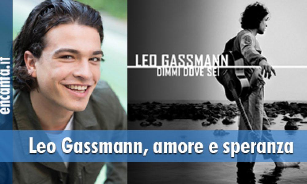 Leo Gassmann, amore e speranza
