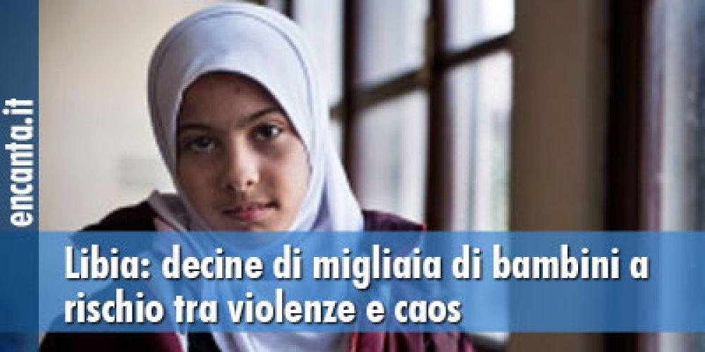 Libia: decine di migliaia di bambini a rischio tra violenze e caos