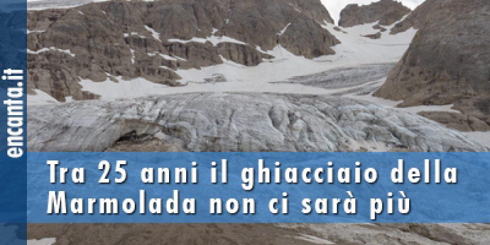 Tra 25 anni il ghiacciaio della Marmolada non ci sarà più