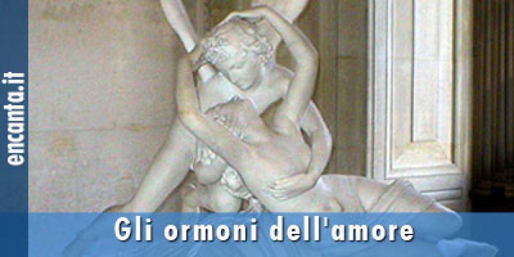 Gli ormoni dell'amore