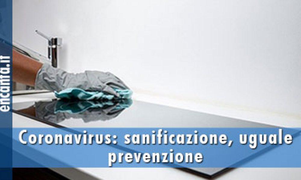 Coronavirus: sanificazione, uguale prevenzione