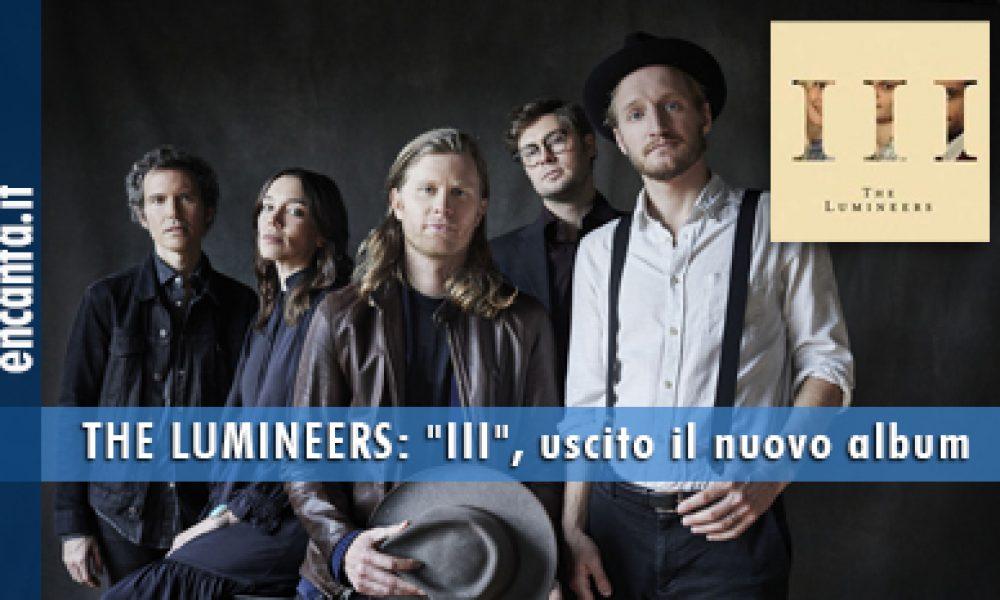 "THE LUMINEERS: ""III"", uscito il nuovo album"