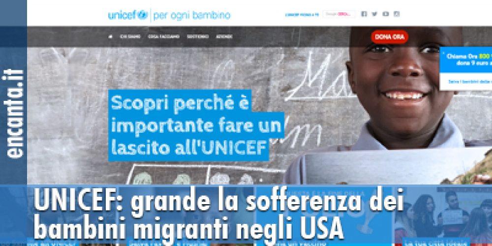 UNICEF: grande la sofferenza dei bambini migranti negli USA