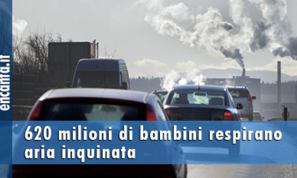 620 milioni di bambini respirano aria inquinata
