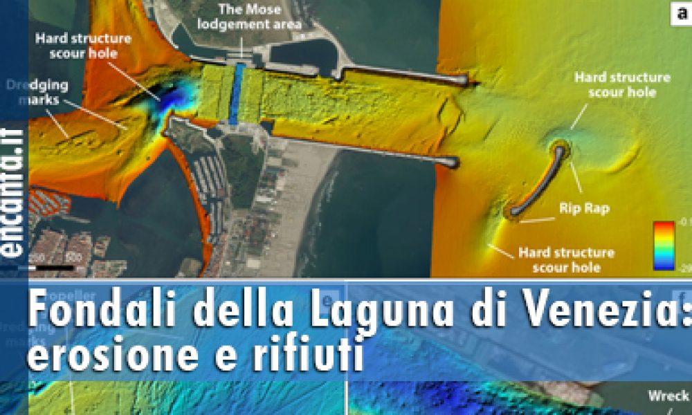 Fondali della Laguna di Venezia: erosione e rifiuti