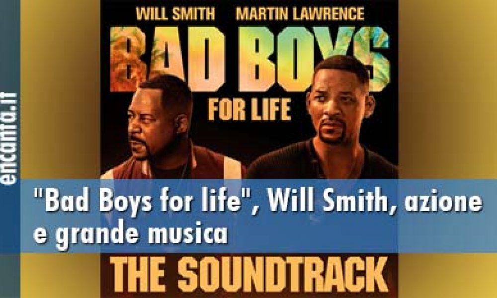 """""""Bad Boys for life"""", Will Smith, azione e grande musica"""
