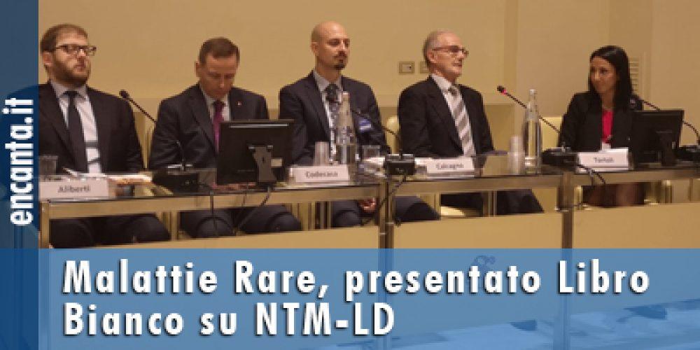 Malattie Rare, presentato Libro Bianco su NTM-LD