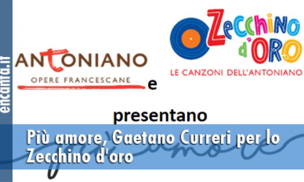 Più amore, Gaetano Curreri per lo Zecchino d'oro