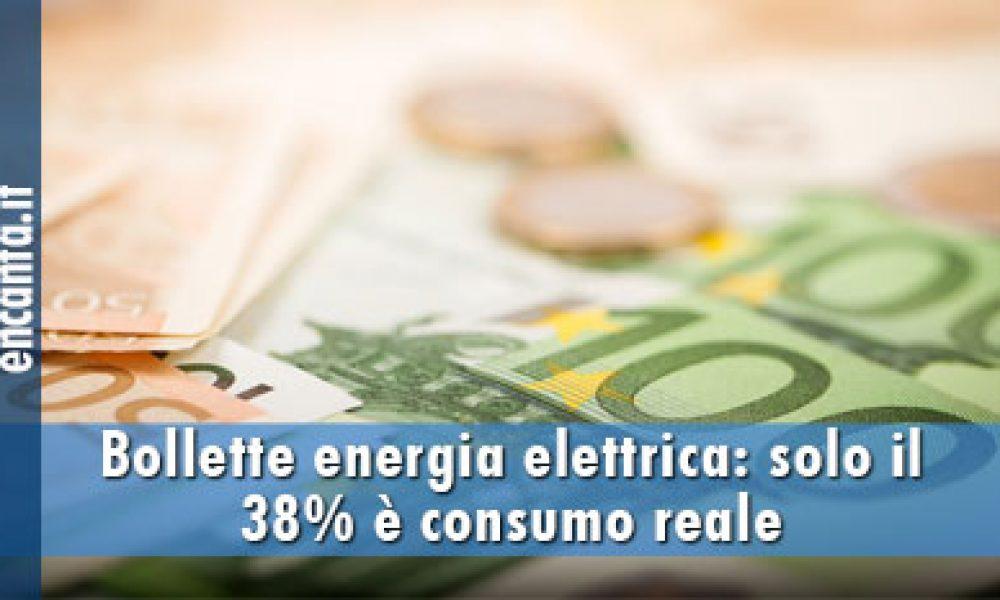 Bollette energia elettrica: solo il 38% è consumo reale