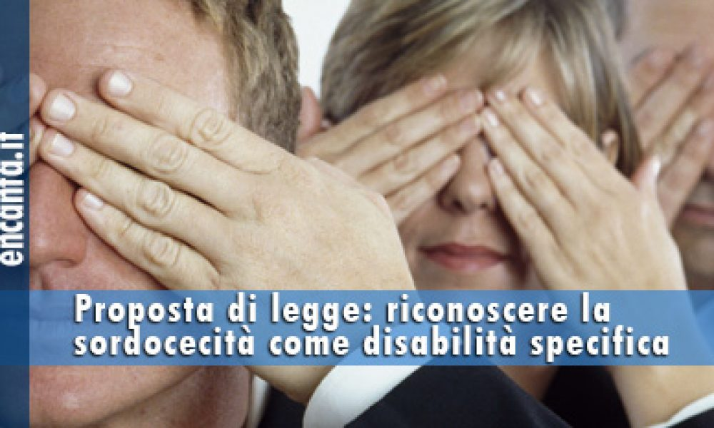 Riconoscere la sordocecità come disabilità specifica