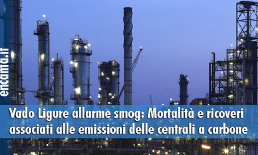 Vado Ligure allarme smog: Mortalità e ricoveri associati alle emissioni delle centrali a carbone