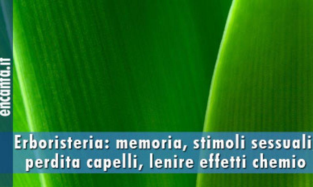 Memoria e sessualità, i segreti delle erbe