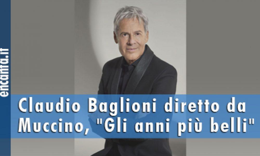 """Claudio Baglioni diretto da Muccino, """"Gli anni più belli"""""""
