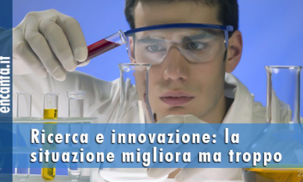 Ricerca e innovazione: la situazione migliora ma troppo lentamente