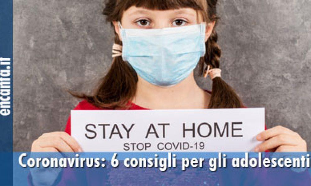 Coronavirus: 6 consigli per gli adolescenti