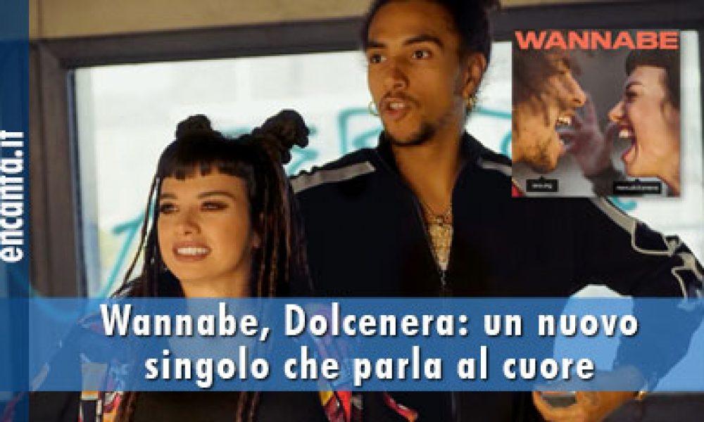 Wannabe, Dolcenera: un nuovo singolo che parla al cuore